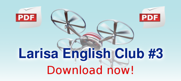 Larisa English Club #3. Download pdf version.