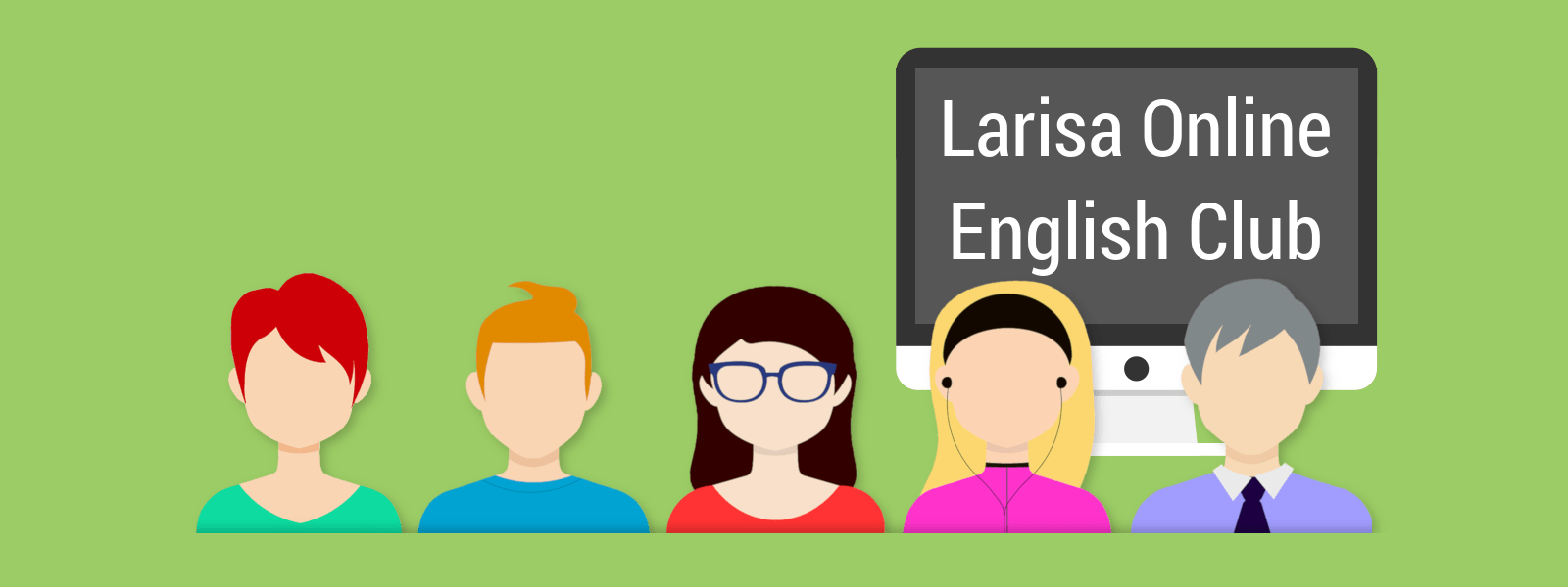 Larisa Online English Club
