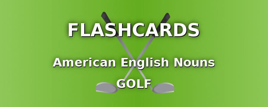 American English Nouns with Golf