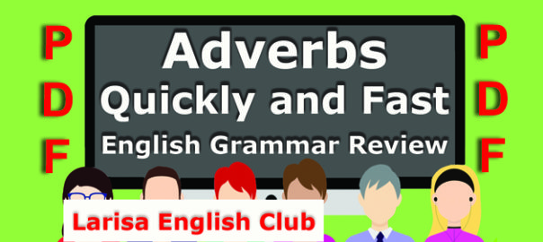 Adverbs Quickly and Fast Grammar Review PDF