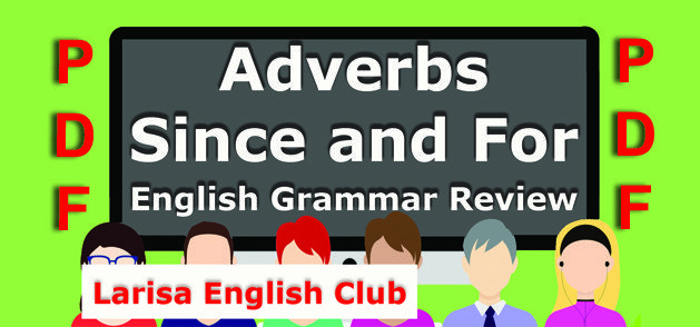 Adverbs Since and For Grammar Review PDF