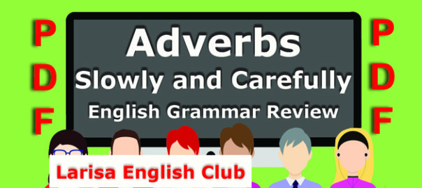 Adverbs Slowly and Carefully Grammar Review PDF