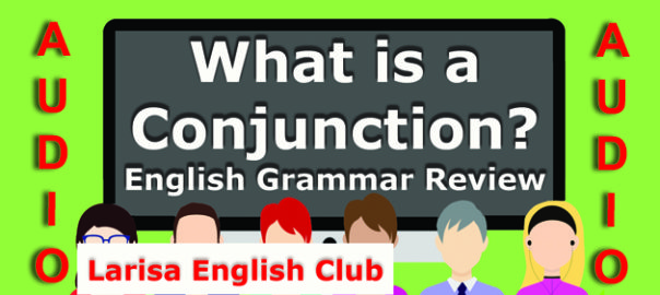 English Grammar Conjunction Audio