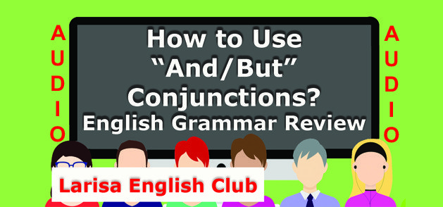 How to Use And_But Conjunctions Audio