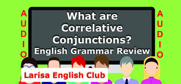 What are Correlative Conjunctions Audio