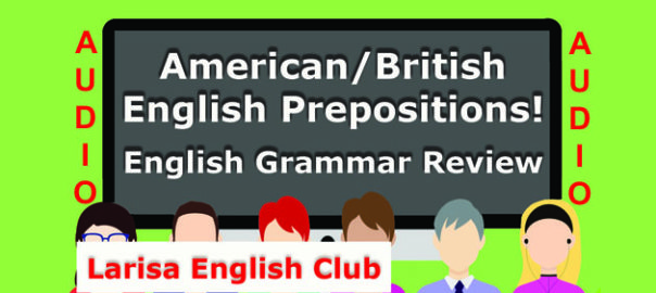 American_British English Prepositions Audio