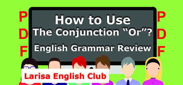 How to Use The Conjunction Or PDF