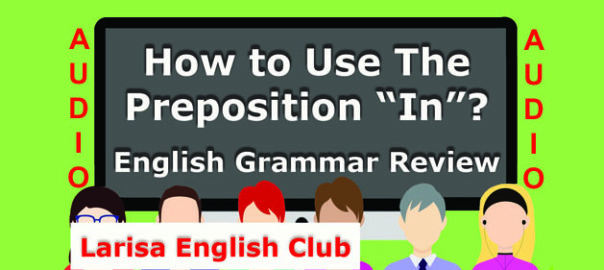How to Use The Preposition_In Audio