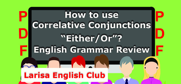 How to use Correlative Conjunctions Either-Or PDF