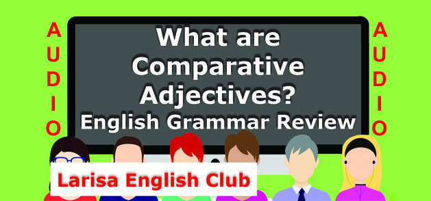 What are Comparative Adjectives Audio