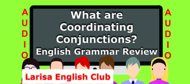 What are Coordinating Conjunctions Audio