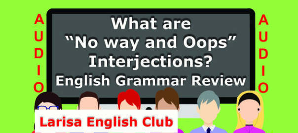 "What are ""No way and Oops"" Interjections Audio"