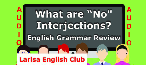 What are No Interjections Audio