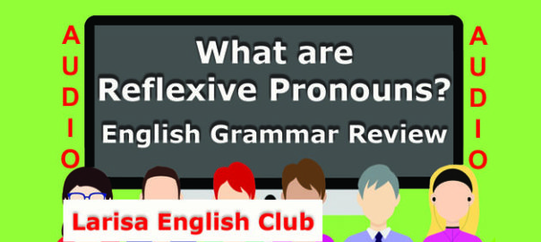 What are Reflexive Pronouns Audio