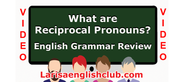 LEC What are Reciprocal Pronouns