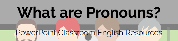 What are Pronouns PowerPoint