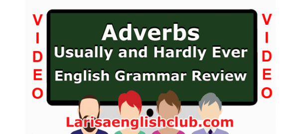 LEC Adverbs Usually and Hardly Ever
