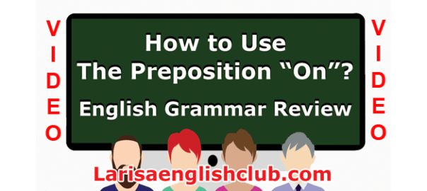 LEC How to use the Preposition On