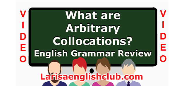 LEC What are Arbitrary Collocations