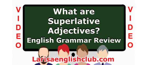 LEC What are Superlative Adjectives