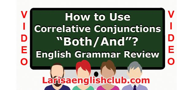 LEC How to Use Correlative Conjunctions Both_And