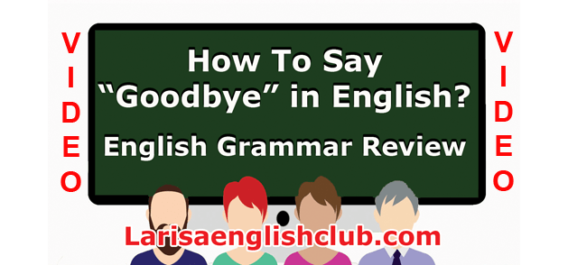 LEC How to say Goodbye in English