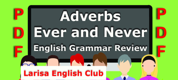 Adverbs Ever and Never Grammar Review PDF