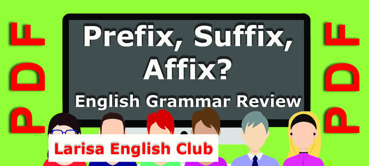Prefix, Suffix, Affix Grammar Review Worksheets