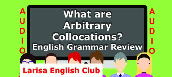 What are Arbitrary Collocations Audio