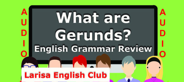 What are Gerunds Audio