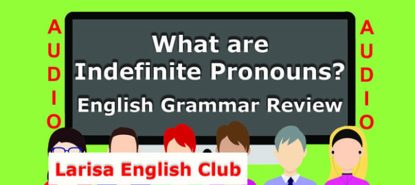 What are Indefinite Pronouns Audio