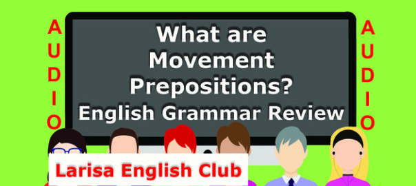 What are Movement Prepositions Audio