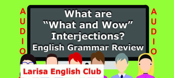 "What are ""What and Wow"" Interjections Audio"