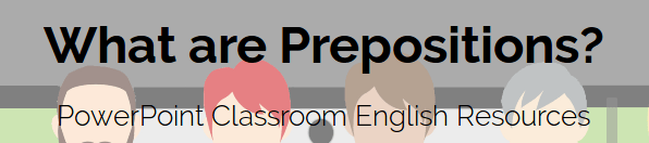 What are Prepositions