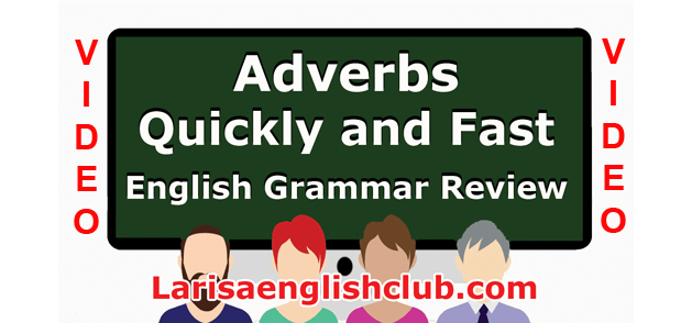 LEC Adverbs Quickly and Fast