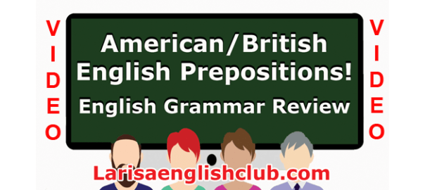 LEC American British English Prepositions