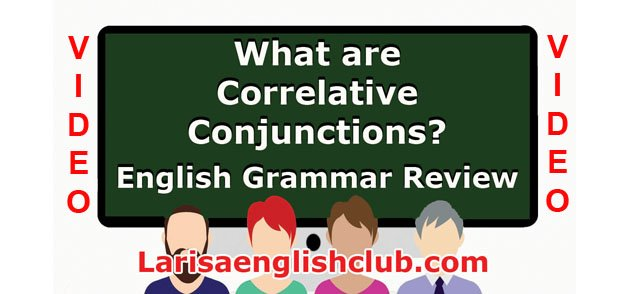 LEC What are Correlative Conjunctions