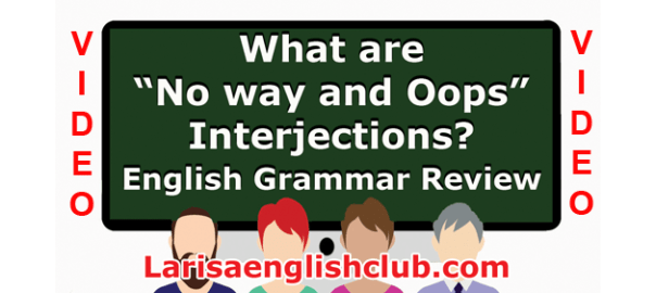 LEC What are No way and Oops Interjections