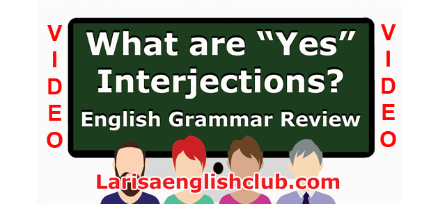 LEC What are Yes Interjections