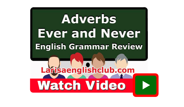 Adverbs Ever Never