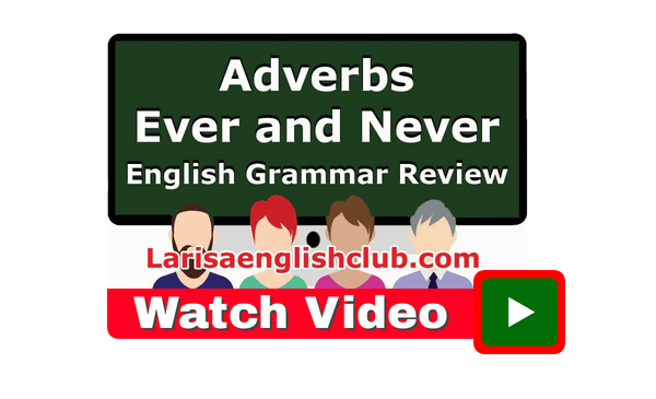 Ever and Never Adverbs Video