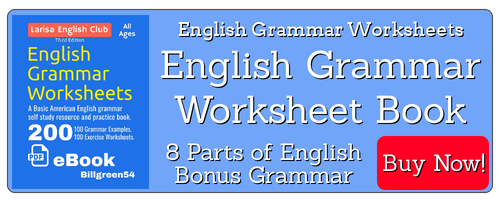 English Grammar Worksheets from Billgreen54 are educational and easy to read. Study English now and speak fast. Books at Amazon.