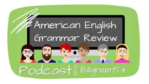 American English Grammar Review Podcast