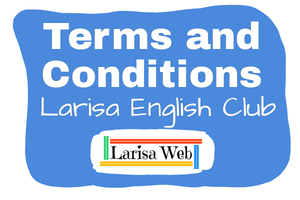 Terms & Conditions Larisa English Club. These Terms apply to all visitors, users and others who access or use the Service. Terms & Conditions Larisa English Club.